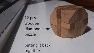 12 Pieces Diamond Wooden Cube Puzzle - Part 2 (putting It Back Together)