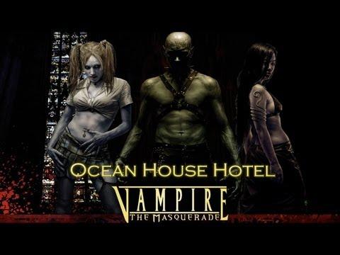 "Vampire: The Masquerade Bloodlines ""Ocean House"" Hotel Walkthrough"