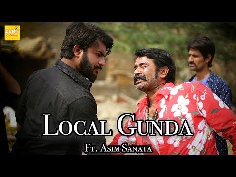 Local Gunda ft. Asim Sanata ( Teaser )