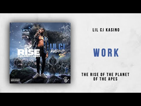 Lil CJ Kasino - Work (The Rise of the Planet of the Apes)