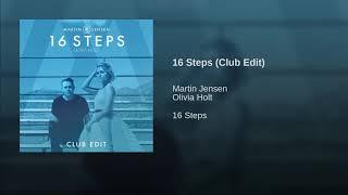 Olivia Holt ft. Martin Jensen - 16 Steps (Club Edit)