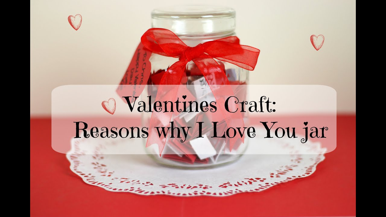 I Love You Crafts Valentines Craft Reasons Why I Love You Jar Youtube