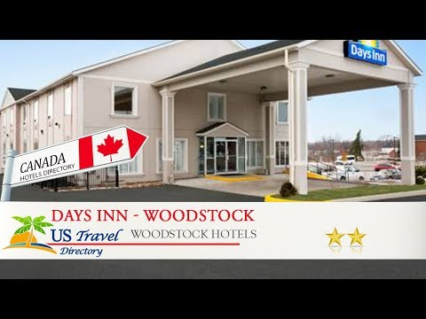 Days Inn - Woodstock - Woodstock Hotels, Canada