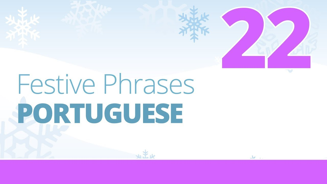 How Do You Say Merry Christmas In Portuguese.Learn To Say Merry Christmas In Portuguese Festive Phrases Episode 22