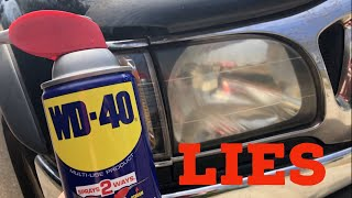 THE LIES about WD40 vs Headlights!