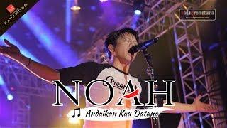Video [Selamat Jalan Yon Koeswoyo] Andaikan Kau Datang - Lagu Koes Plus yang menginspirasi NOAH download MP3, 3GP, MP4, WEBM, AVI, FLV Juli 2018