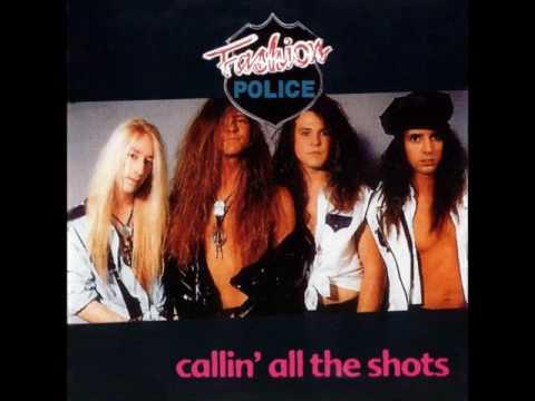 Fashion Police - Callin' All The Shots 1992 [Full Album]