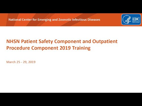 2019 NHSN Training - Surgical Site Infection (SSI) Part 1