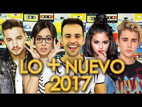CANCIONES 2017 NUEVAS - POP ROCK ELECTRÓNICA | LO MÁS NUEVO EN INGLÉS Y ESPAÑOL | WOW QUÉ PASA JUNIO