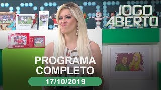 Jogo Aberto - 17/10/2019 - Programa completo