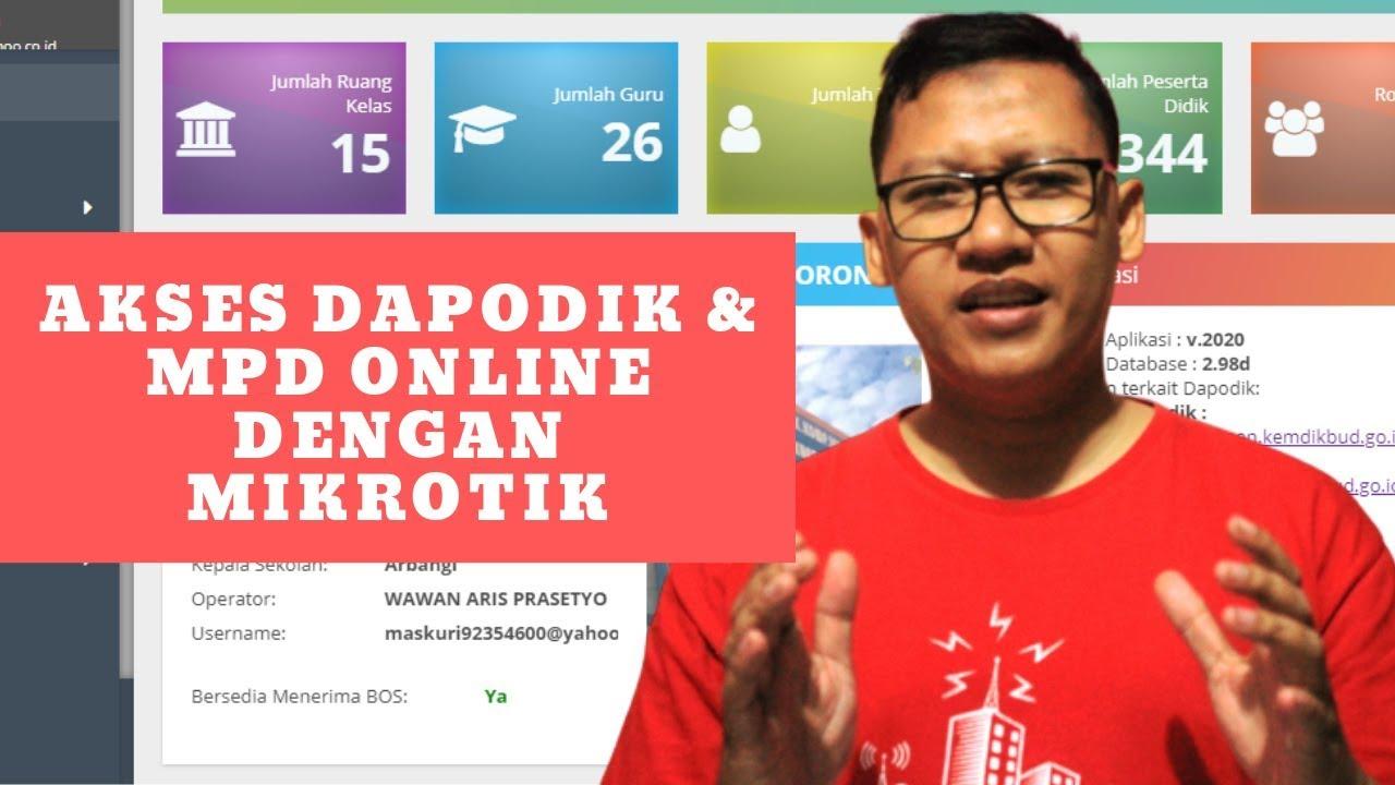 Akses Dapodik / MPD secara Online dengan MikroTik - YouTube