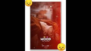 2021/ mood off 😫😫 status/ heart touching 🥺🥺 fell the song/ katneko itni lambi umar baki hai//