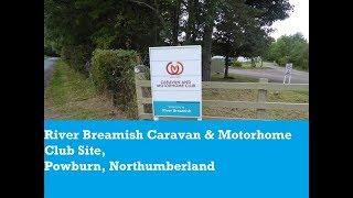 River Breamish Caravan & Motorhome Club site drive around