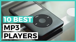 Best Mp3 Players in 2021 - How to Choose a Player to Listen to Music?