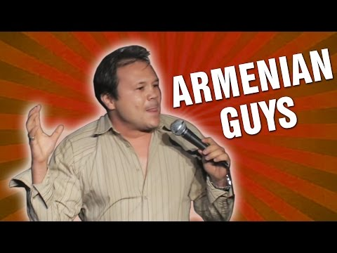Armenian Guys (Stand Up Comedy) from YouTube · Duration:  2 minutes 12 seconds