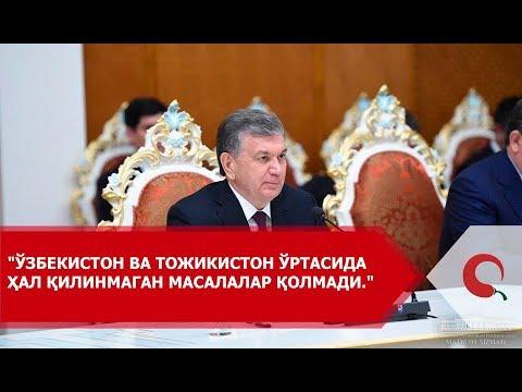 Shavkat Mirziyoyev Tojikiston haqida
