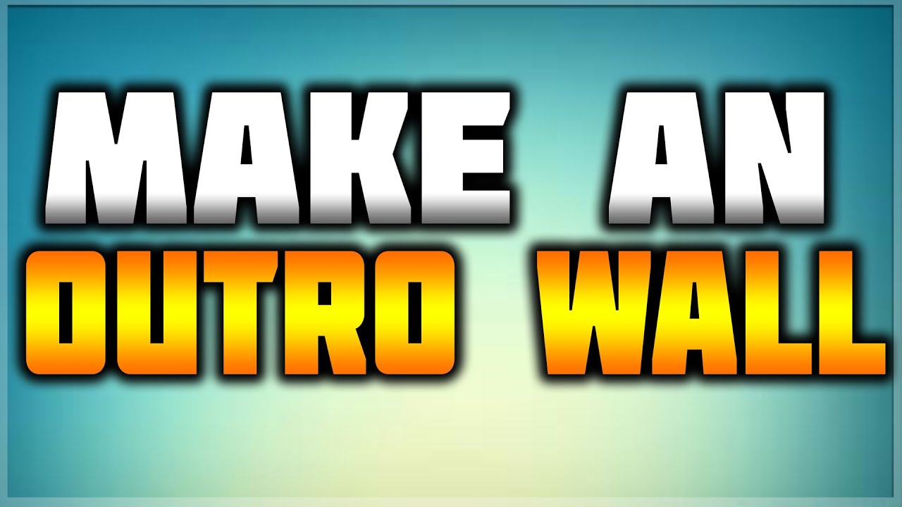 how to make an outro for youtube free