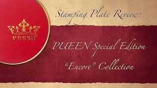 "Pueen ""Encore"" Collection: Test Stamps"