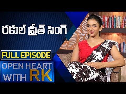 Actress Rakul Preet Singh | Open Heart With RK | Full Episode | ABN Telugu