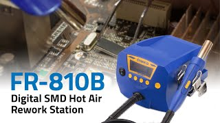 FR-810B Hot Air Rework Station
