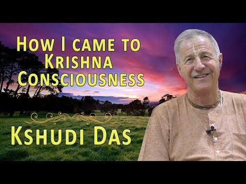 How I came to Krishna Consciousness - HG Kshudi Das