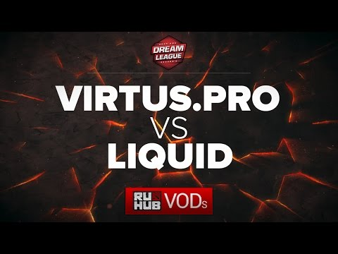 Virtus.pro vs Team Liquid, DreamLeague Season 6, game 1
