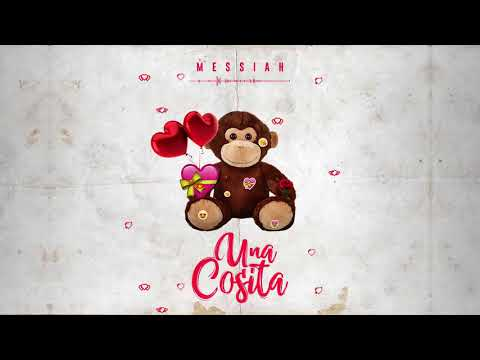 Messiah  Una Cosita  Audio