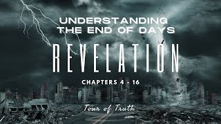 Revelation - Understanding the End of Days