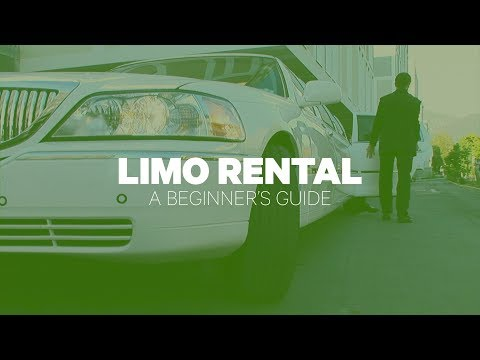 Limo Rental: A Beginner's Guide