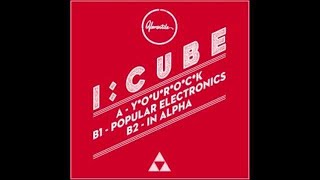 VER077 : I:Cube - In Alpha