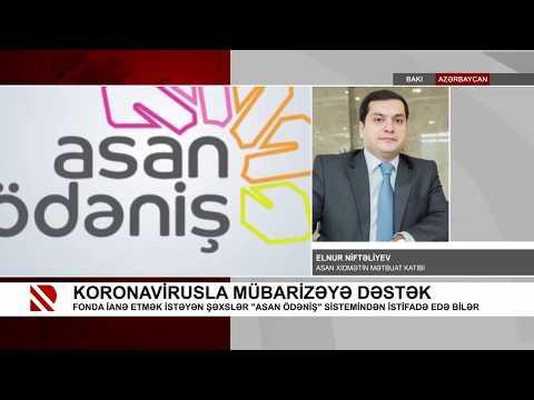 """Koronavirusla Mübarizəyə Dəstək Fondu """"ASAN ödəniş"""" Sistemində - Real TV 24.03.2020"""