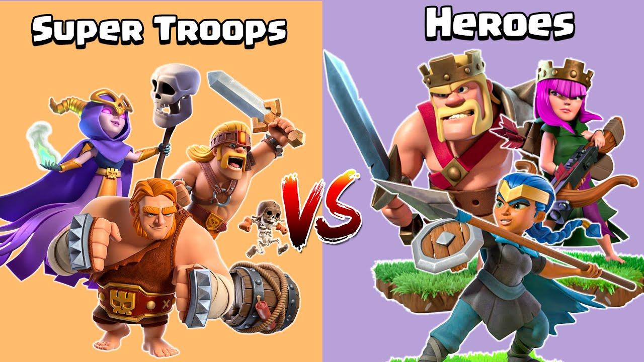 Super Troops vs Heroes - Clash of Clans