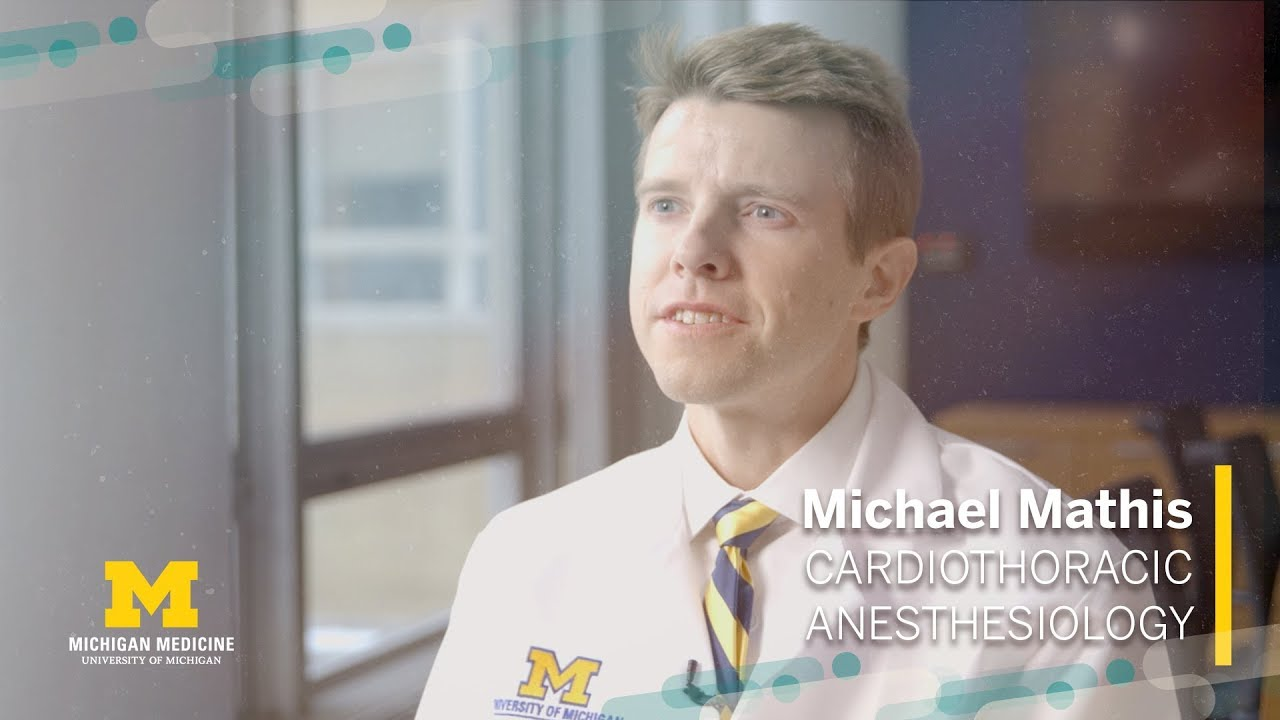 Michael Mathis, M.D. | Cardiothoracic Anesthesiology, Michigan Medicine
