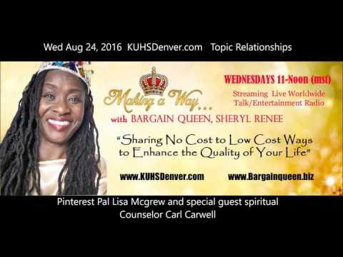 RELATIONSHIPS - Making a Way...w/Bargain Queen  Full show