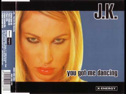 J.K. - You got me dancing (original extended mix)