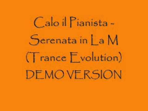 Calo il Pianista - Serenata il La M (Trance Evolution)
