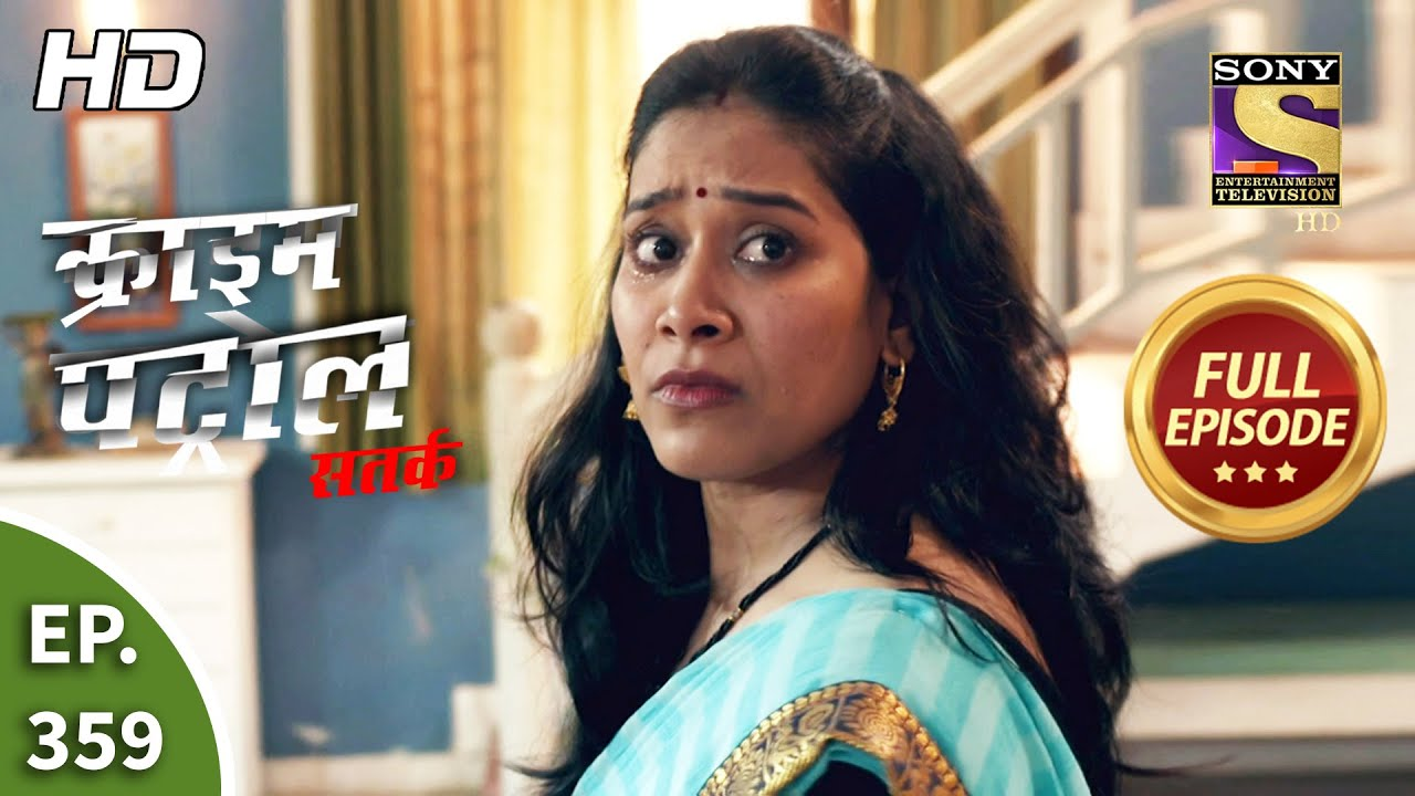 Download Crime Patrol Satark Season 2 - Ep 359 - Full Episode - 5th March, 2021
