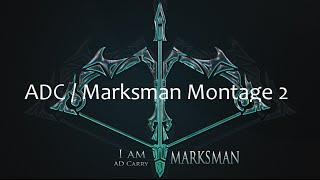 League Of Legends - ADC/Marksman Montage 2 / Lucian / Varus / Ezreal