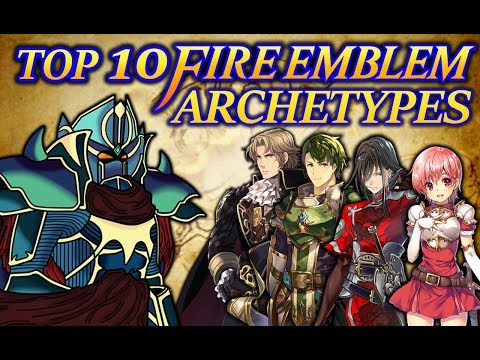 Top 10 Fire Emblem Archetypes (1000 Twitter Followers Special)