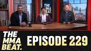 The MMA Beat: Episode 229 (UFC Stockholm Preview, Urijah Faber Returns, Theodorou's Release, More)