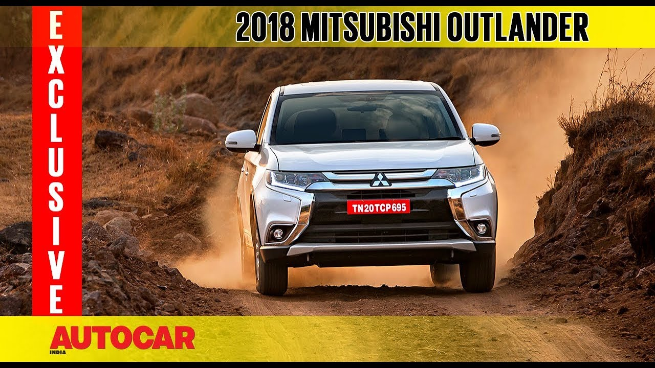 2018 Mitsubishi Outlander   Exclusive First Drive Review   Autocar India