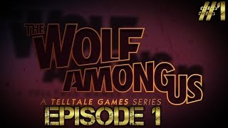 The Wolf Among Us - Episode 1 - Part 1