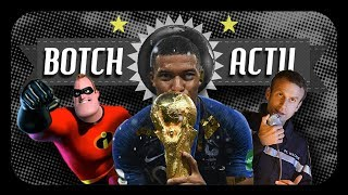BOTCH ACTU #20 FRANCE CHAMPIONNE DU MONDE, LES INDESTRUCTIBLES 2 ET MACRON MÉCHANT DE JAMES BOND