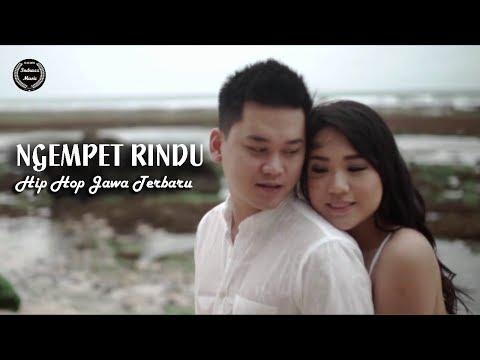 Hip Hop Jawa Terbaru - Ngempet Rindu - Official Vklip