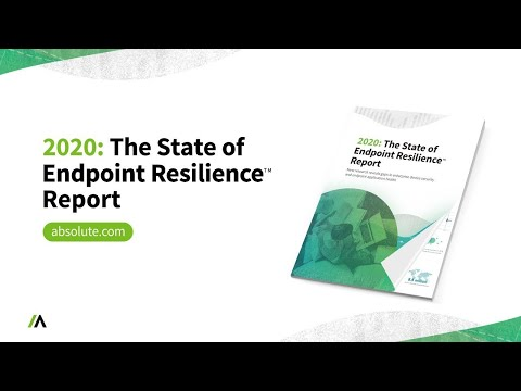 2020:-the-state-of-endpoint-resilience-report-|-absolute