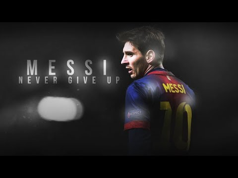 Lionel Messi – Never Give Up – Motivational Video 2018 | 1080p HD|