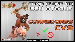 Planejando seu Ataque - Corredores no CV9 #3 - Clash of Clans - Bruno Clash