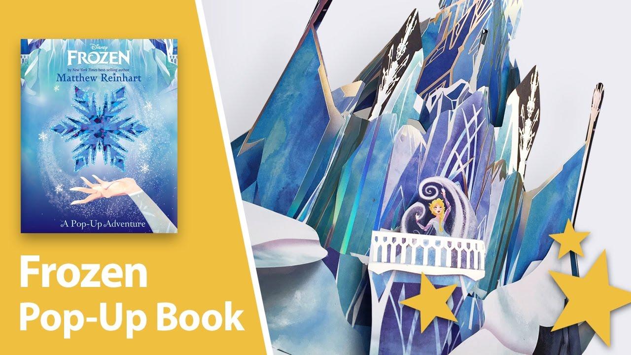 Frozen A Pop Up Adventure Pop Up Book By Matthew Reinhart Youtube