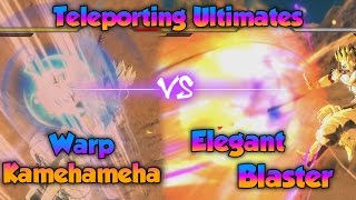 Warp Kamehameha vs Elegant Blaster! Which Ultimate is better? - Dragon Ball Xenoverse 2