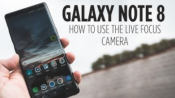 Galaxy Note 8 - How to use the Live Focus Camera Feature